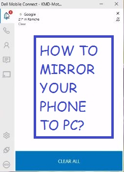 Dell Mobile Connect – Mobile Screen Mirroring on PC (iPhone