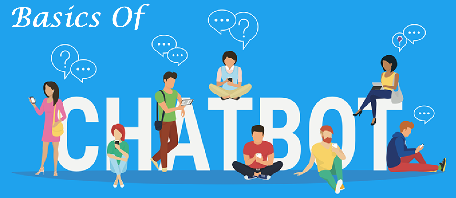 What Is A Chatbot? An Overview Of Chatbots In 2019 – Web